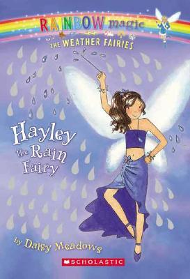 Hayley the Rain Fairy By Meadows, Daisy